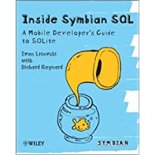 Inside Symbian SQL: A Mobile Developer's Guide to SQLite by Ivan Litovski (2010-02-26)