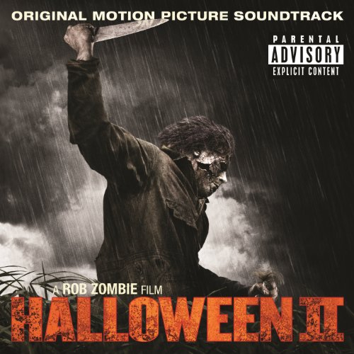 Halloween II Original Motion Picture Soundtrack A Rob Zombie Film (Halloween Ii O Filme)