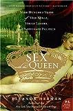 Sex with the Queen, Eleanor Herman, 0060846747