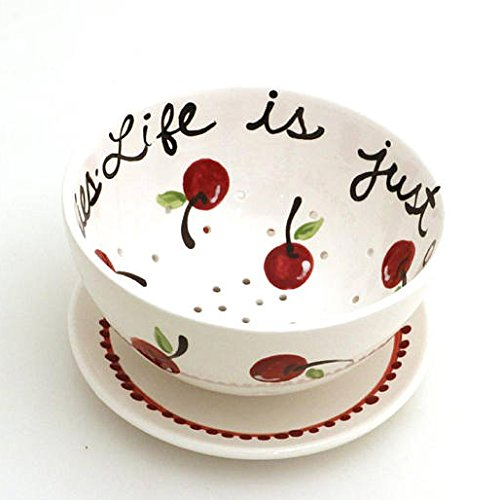- Life is Just a Bowl of Cherries - Berry Bowl Colander