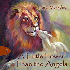 A Little Lower Than the Angels Audiobook