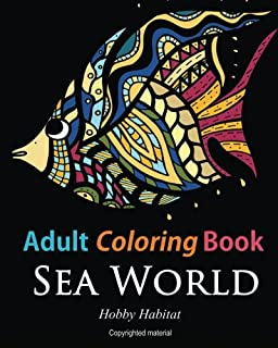 Adult Coloring Books Sea World For Adults Featuring 35 Beautiful Marine Life