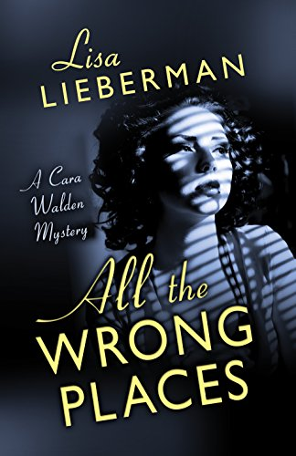 All the Wrong Places (A Cara Walden Mystery Book 1) - Kindle ...
