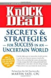 img - for Knock 'em Dead - Secrets and Strategies for Success in an Uncertain World by Martin Yate CPC (18-May-2011) Paperback book / textbook / text book