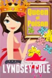 Queen of Poison (Lily Bloom Cozy Mystery Series) (Volume 2)