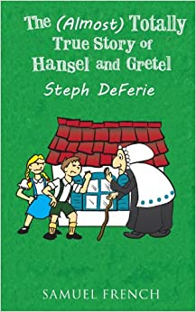Book The (Almost) Totally True Story of Hansel and Gretel