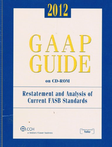 GAAP Guide on CD-ROM, (2012 Standalone CD) by CCH