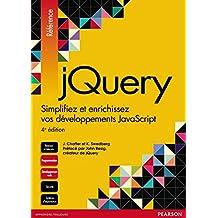 jQuery: Simplifiez et enrichissez vos développements JavaScript (Référence)