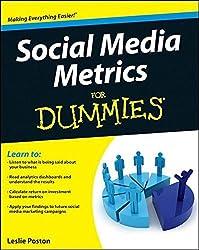 Social Media Metrics For Dummies by Leslie Poston (2012-06-13)