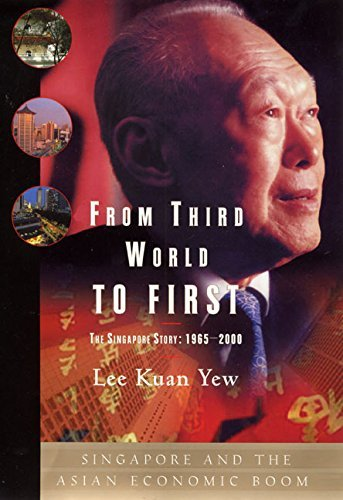 Read Online By Lee Kuan Yew - From Third World to First : The Singapore Story: 1965-2000 (9.3.2000) pdf epub