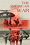 The American War, Don LoCicero, 0595231004