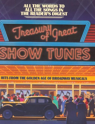 Treasury of Great Show Tunes: A Reader's Digest Songbook