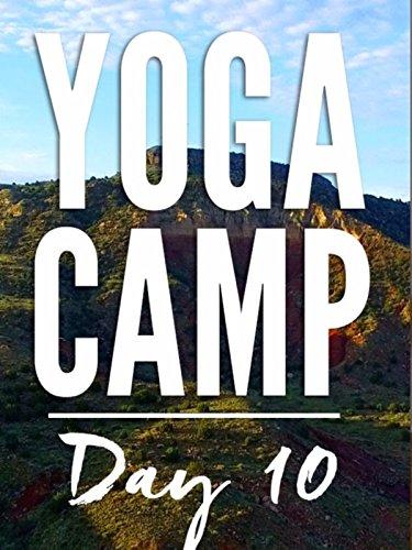 Yoga Camp Day 10