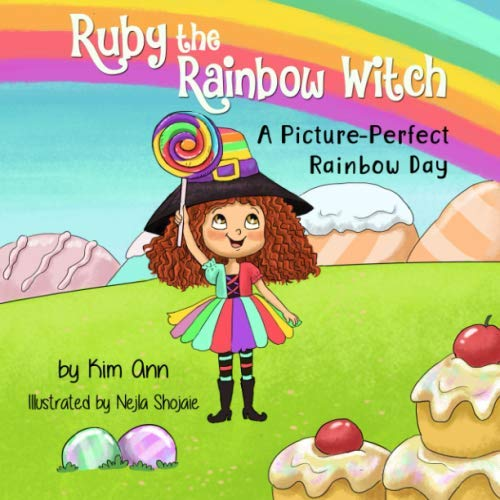 Halloween Witch Stories For Kids (Ruby the Rainbow Witch: A Picture-Perfect Rainbow)