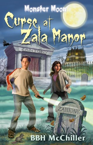 Curse at zala manor monster moon book 1 kindle edition by bbh curse at zala manor monster moon book 1 by mcchiller bbh fandeluxe Images