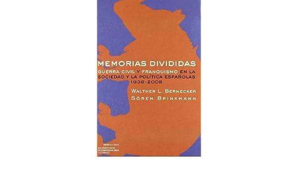 Memorias Divididas (LECTURAS DE HISTORIA): Amazon.es: Bernecker ...