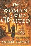 The Woman Who Waited: A Novel