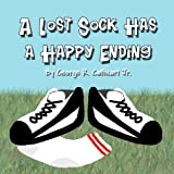 A Lost Sock Has a Happy Ending, George R. Cathcart Jr., 1451294697