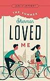 The Summer Sherman Loved Me (Fesler-Lampert Minnesota Heritage)
