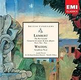 Lambert: The Rio Grande / Concerto for Piano and Nine Instruments / Walton: Symphony No. 2
