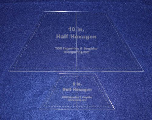 Half Hexagon Quilt Templates. 5'' & 10'' - Clear w/ Center Guideline 1/8'' by TCR Templates