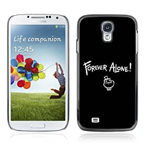 Designer Depo Hard Protection Case for Samsung Galaxy S4 / Forever Alone MEME LOL