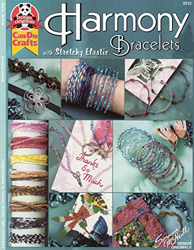 Harmony Bracelets with Stretchy Elastic (Design Originals) [Booklet Only] Designs Using Seed Beads and E-Beads
