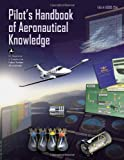 Pilot's Handbook of Aeronautical Knowledge, Federal Aviation Administration, 1560277505