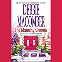 The Manning Grooms Audiobook by Debbie Macomber Narrated by Candace Tate