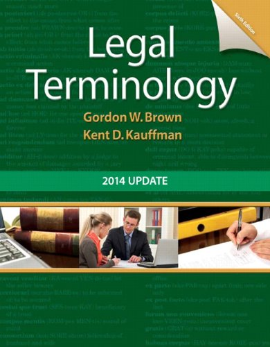 Legal Terminology: 2014 Update (6th Edition) by Pearson