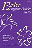 Easter Program Builder, Kimberly Messer, 0834170906