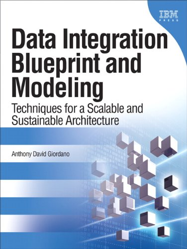 [PDF] Data Integration Blueprint and Modeling: Techniques for a Scalable and Sustainable Architecture Free Download | Publisher : IBM Press | Category : Computers & Internet | ISBN 10 : 0137084935 | ISBN 13 : 9780137084937