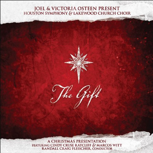 Lakewood Church and Houston Symphony - The Gift (2006)