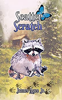 Scatter Scratch by [Agee Jr., James]