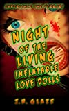 img - for Night of the Living Inflatable Love Dolls book / textbook / text book