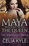 Maya: Wisdom from the Queen (Black & White Edition)