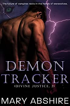 Demon Tracker (Divine Justice, 2) by [Abshire, Mary]