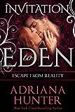 Escape From Reality (Invitation to Eden) (Invitation to Eden series Book 3)