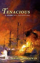 Tenacious: A Kydd Sea Adventure (Kydd Sea Adventures Book 6)