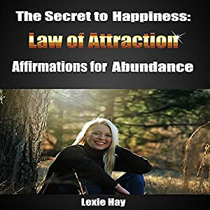 The Secret to Happiness: Law of Attraction Audiobook