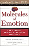 By Candace B Pert The Molecules of Emotion: Why You Feel the Way You Feel (1st Touchstone Ed) [Paperback]