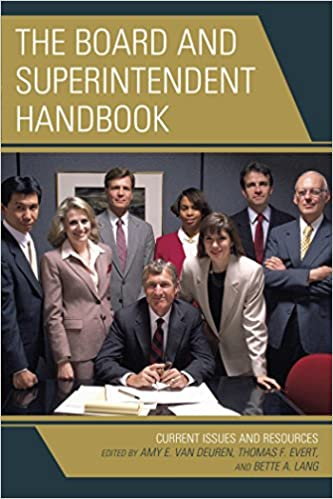 Amazon The Board And Superintendent Handbook Current Issues