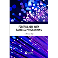 Fortran 2018 with Parallel Programming (English Edition)