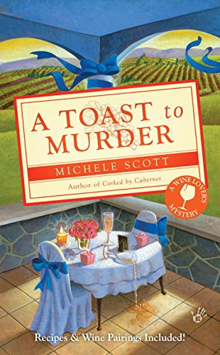 A Toast to Murder (A Wine Lover's Mystery) pdf