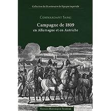 Campagne de 1809 en Allemagne et en Autriche : 3 volumes + atlas