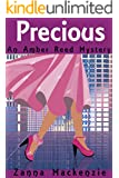 Precious: A Romantic Comedy Mystery (Amber Reed Mystery Book 2)