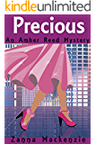 Precious: A Fun and Flirty Romantic Mystery (Amber Reed Mystery Book 2)