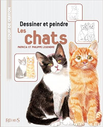 En ligne Dessiner et peindre les chats epub, pdf