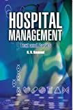 Hospital Management: Text & Cases, 1e