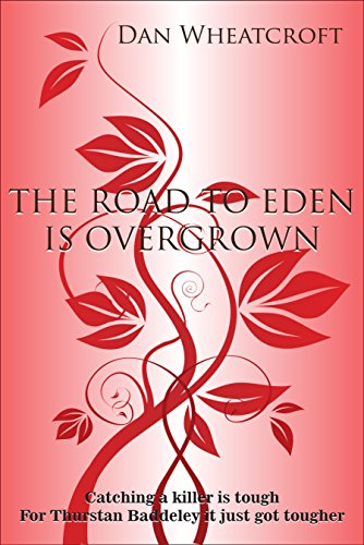 THE ROAD TO EDEN IS OVERGROWN (Leveller Book 1)